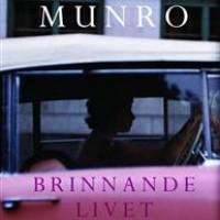 """Grupplogga för """"Brinnande livet"""" av Alice Munro"""